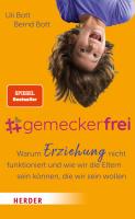 Uli und Bernd Bott – #gemeckerfrei
