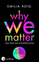 Emilia Roig – Why we matter