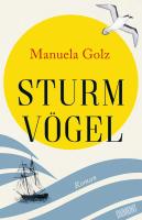Manuela Golz – Sturmvögel