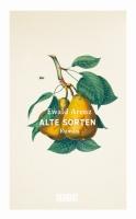 Ewald Arenz – Alte Sorten