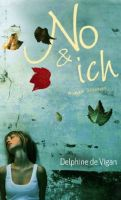 Delphine de Vigan – No & ich