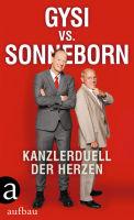 Gregor Gysi und Martin Sonneborn – Gysi vs. Sonneborn – Kanzlerduell der Herzen