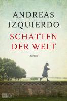 Andreas Izquierdo – Schatten der Welt