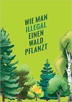 Katapult – Wie man illegal einen Wald pflanzt