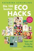 Katharina Schickling – Die 100 besten Eco Hacks