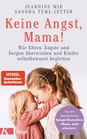 Jeannine Mik und Sandra Teml-Jetter – Keine Angst, Mama!
