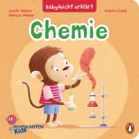 Judith und Marcus Weber – Babyleicht erklärt: Chemie