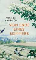 Melissa Harrison – Vom Ende eines Sommers
