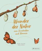 Rachel Williams und Freya Hartas – Wunder der Natur zum Innehalten und Staunen