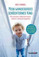 Inke Hummel – Mein wunderbares schüchternes Kind