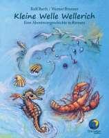 Rolf Barth und Werner Brunner – Kleine Welle Wellerich