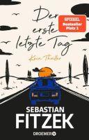 Sebastian Fitzek – Der erste letzte Tag