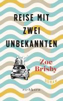 Zoe Brisby – Reise mit zwei Unbekannten