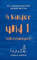 Svenja Hirsch – 4 Kinder und 1 Selbständigkeit